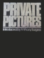 Private pictures - Daniel Angeli, Jean-Paul Dosset, Anthony [Introduction] Burgess (ISBN 0224018833)