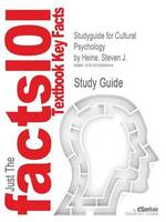 Studyguide for Cultural Psychology by Steven J. Heine ISBN - Cram101 Textbook Reviews (ISBN 9781616548544)