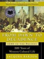 From Dawn to Decadence - Jacques Barzun (ISBN 9780060175863)