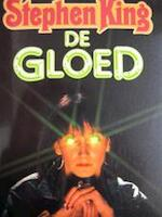 De Gloed - Stephen King, Margot Bakker (ISBN 9789024519231)