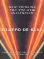 New Thinking for the New Millennium - Edward de Bono (ISBN 9780140287769)