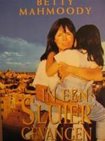 In een sluier gevangen - Betty Mahmoody, Amp, William Hoffer (ISBN 9789065904805)