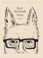 Wake - Kurt De Boodt (ISBN 9789028450134)