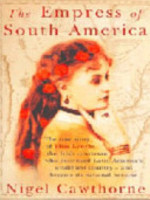 The Empress of South America - Nigel Cawthorne (ISBN 9780099428091)