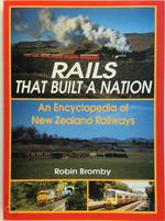 Rails that Built a Nation - Robin Bromby (ISBN 9781869340803)