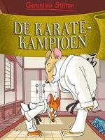 De karatekampioen - Geronimo Stilton (ISBN 9789085921752)
