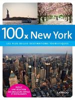 100 X New York - Fr - Jacqueline Goossens (ISBN 9789401402323)