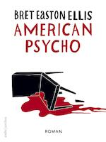 American psycho - Bret Easton Ellis (ISBN 9789026337192)