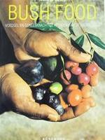 Bush Food - Jennifer Isaacs, Emiel van der Wal, Eveline Deul (ISBN 9783829021937)