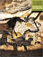 Oxford Illustrated History of Prehistoric Europe - Barry Cunliffe (ISBN 9780192854414)
