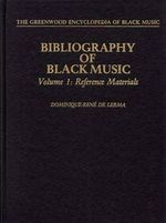 Bibliography of Black Music, Volume 1: Reference Materials - Dominique-René de Lerma (ISBN 9780313213403)