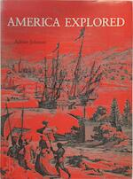 America explored - Adrian Miles Johnson (ISBN 067011670x)