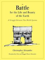 Battle for the Life and Beauty of the Earth - Christopher Alexander (ISBN 9780199898077)
