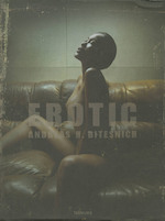 Erotic - Andreas H. Bitesnich - Andreas H. Bitesnich (ISBN 9783832794798)