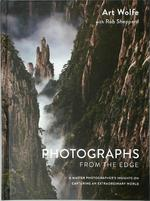 Photographs from the Edge - Art Wolfe (ISBN 9781607747819)