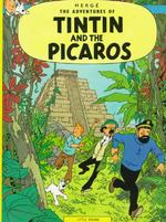 Tintin and the Picaros - Herge (ISBN 9780316358491)