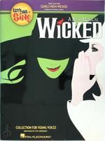Let's All Sing...Songs from Wicked - Tom Anderson (ISBN 9781423466475)