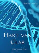 Hart van Glas - Miranda Peters (ISBN 9789463189361)