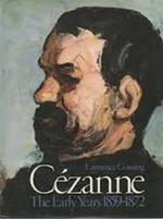 Cezanne, the early years, 1859-1872 - Lawrence Gowing, Mary Anne Stevens, Götz Adriani