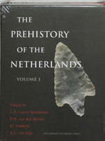 The prehistory of The Netherlands set - L.P. Louwe Kooijmans, P.W. van den Broeke (ISBN 9789053561607)