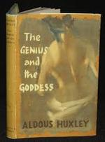The Genius and the Goddess, by Aldous Huxley - Aldous Huxley