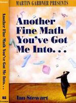 Another Fine Math You've Got Me Into... - Ian Stewart (ISBN 9780716723417)