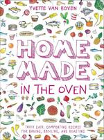 Home made in the oven - yvette van boven (ISBN 9781419740442)