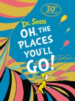 Oh the places you'll go! (30th anniversary mini edition) - dr seuss (ISBN 9780008394127)
