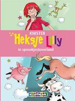 Heksje Lilly in sprookjestoverland - Knister (ISBN 9789020683714)
