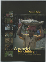 A world for children - Peter de Ruiter (ISBN 9789460220357)