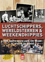 Luchtschippers, wereldsterren en weekendhippies - Tom De Smet (ISBN 9789460013799)