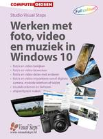 Werken met foto, video en muziek in Windows 10 - Studio Visual Steps, Uithoorn Studio Visual Steps (ISBN 9789059057326)