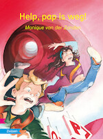HELP, PAP IS WEG! - Monique van der Zanden (ISBN 9789048726059)