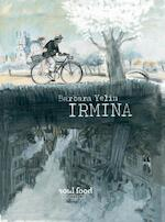 Irmina - Barbara Yelin (ISBN 9789082410730)