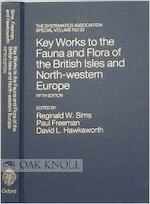 Key Works to the Fauna and Flora of the British Isles and Northwestern Europe