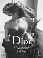 Dior Glamour 1952-1962 - mark shaw (ISBN 9780847841851)