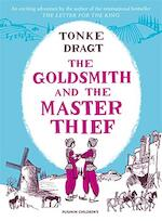 Goldsmith and the master thief - Tonke Dragt
