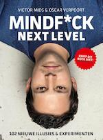 MINDF*CK: NEXT LEVEL