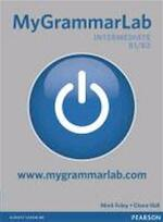 MyGrammarLab Intermediate without Key and MyLab Pack - Diane Hall (ISBN 9781408299166)