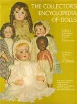 The collector's encyclopedia of dolls