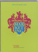 Principes van marketing [+ DVD] - Philip Kotler, Gary Armstrong, John Saunders (ISBN 9789043010719)