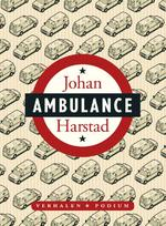 Ambulance - Johan Harstad (ISBN 9789057596155)