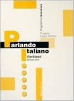 Parlando italiano. Werkboek. Ediz. olandese - Unknown (ISBN 9788877153425)
