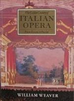 The golden century of Italian opera from Rossini to Puccini - William Weaver
