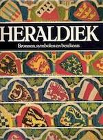 Heraldiek - Ottfried Neubecker, J.P. Brooke-little, R.C.C. de Savornin Lohman (ISBN 9789061133223)