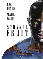 Strange fruit - (ISBN 9789463731393)