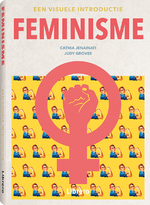 Feminisme - een visuele introductie - Cathia Jenainati, Judy Groves (ISBN 9789463591997)