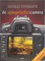 Digitale fotografie - Michael Freeman, John Degen, Eveline Deul (ISBN 9789057646379)