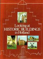 Looking at historic buildings in holland