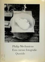 Een cursus fotografie - Philip Mechanicus (ISBN 9789021474632)